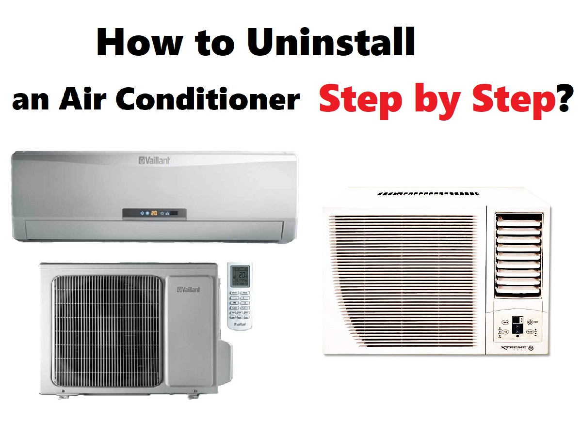 How to Uninstall an Air Conditioner Step by Step