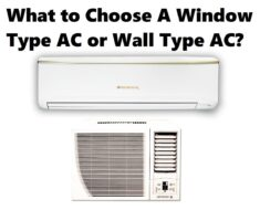 What to choose A Window Type AC or Wall Type AC