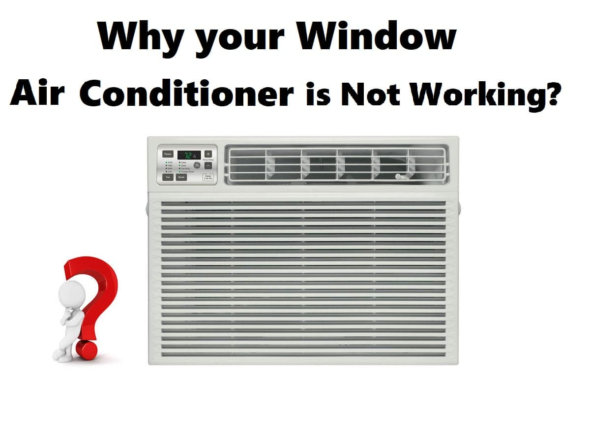 Why your Window Air Conditioner is not working