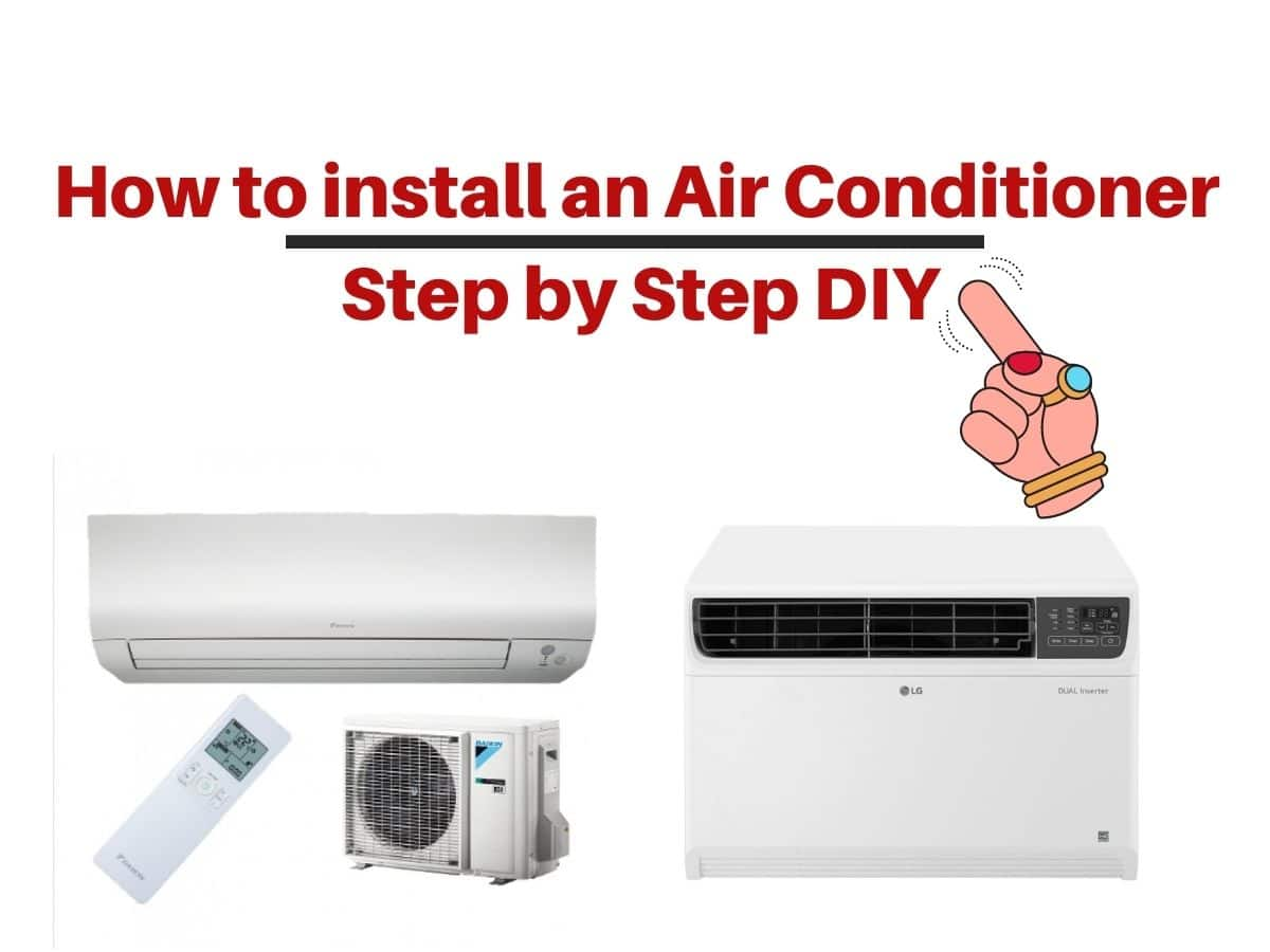 How to install an Air Conditioner Step by Step DIY