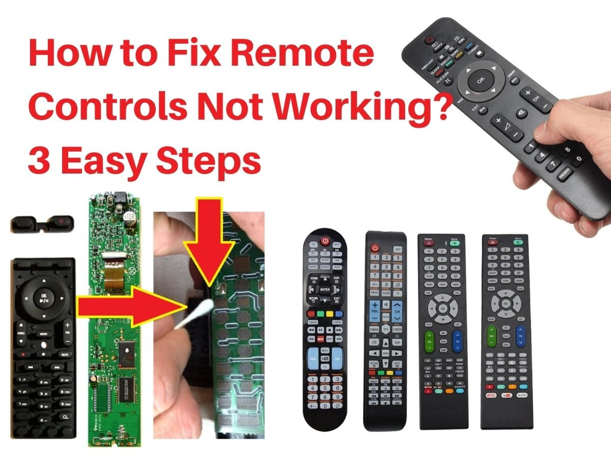 How to Fix Remote Controls Not Working 3 Easy Steps