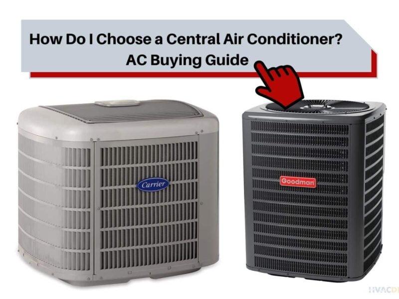 How Do I Choose a Central Air Conditioner