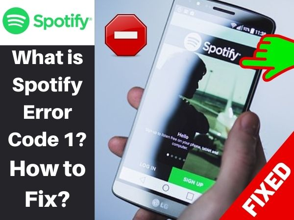 What is Spotify Error Code 1? How to Fix?